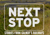 Stories From Galway's Railways