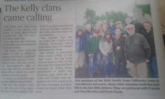According to a 1810 dated will, an ancestor of the Kelly family built Lack Mill. Members of the Kelly family  from California visited the mill which can be viewed on our Clare River walk.  | Published in The Tuam Herald on Wednesday 19th August 2015