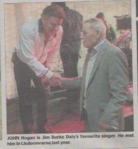John Hogan is Jim Burke Daly's favourite singer. He met him in Lisdoonvarna last year.