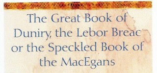 The Lebor Breac or the Speckled Book of the MacEgans