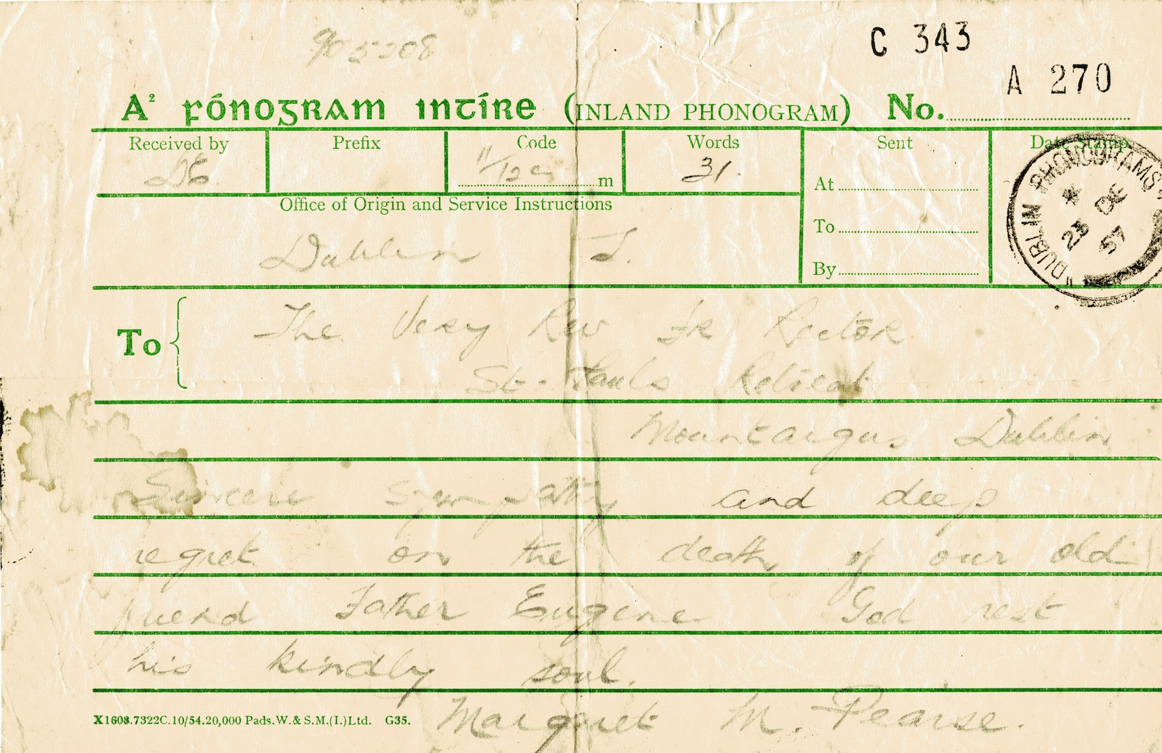 Telegram sent to Mount Argus by Margaret Pearse, mother of the Pearse Brothers on the occasion of the death of Fr Eugene