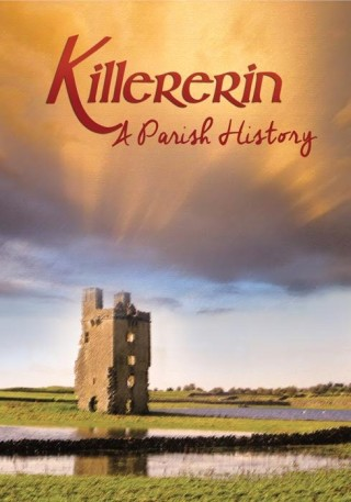 Killererin - A Parish History | Source: Graphic Designer Sinead Mallee, Knock, Co. Mayo