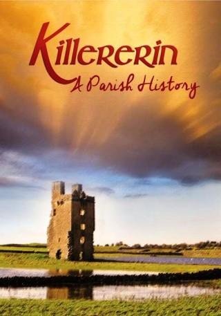 Book cover - Killererin- A Parish History | Image Bernadette Connolly, Graphic Design; Sinead Mallée, Knock, Co. Mayo