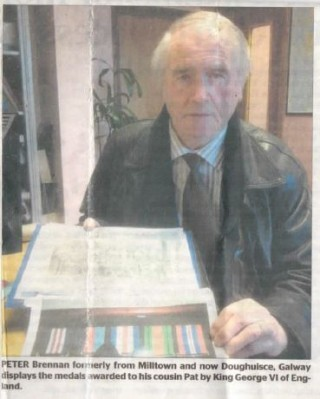 Peter Brennan formerly from Milltown and now Doughuisce, Galway displays the medals awarded to his cousin Pat by King George VI  of  England.