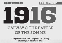 Galway & The Battle of the Somme 1916