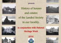 History of houses and estates of the Landed Society in our locality.