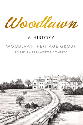 Front page of Woodlawn A History by Woodlawn Heritage Group and edited by Bernadette Doherty