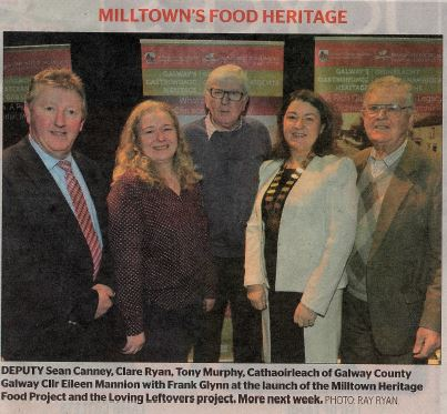 DEPUTY Sean Canney, Clare Ryan, Tony Murphy, Cathaoirleach of Galway County Council Cllr Eileen Mannion with Frank Glynn at the launch of the Milltown Heritage Food Project and the Loving Leftovers project.  More next week | Photo: Ray Ryan