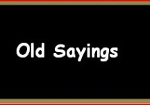 Old Sayings