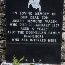 Grave 2 - Headstone of the grave of Joseph Desmond Walsh and the Donnellan family, Imanemore | Bernadette Forde, Killererin Heritage Society