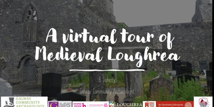 A Virtual Tour of Medieval Loughrea