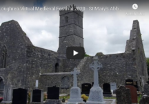 Loughrea Virtual Medieval Festival 2020 - St Mary's Abbey