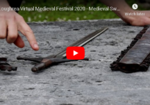 Loughrea Virtual Medieval Festival 2020 - Medieval Swords