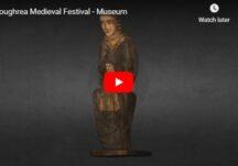 Loughrea Medieval Festival - Museum