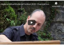 Loughrea Virtual Medieval Festival 2020 - Charcoal Drawing
