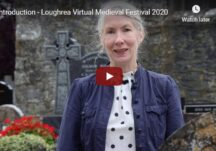 Introduction - Loughrea Virtual Medieval Festival 2020