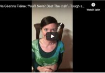 Na Géanna Fiáine: 'You'll Never Beat The Irish' - Tough since 1598