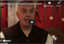 A brief history of the medieval longbow presented by Dr. Jeff Dann