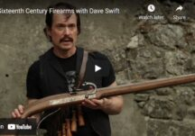 Sixteenth Century Firearms with Dave Swift