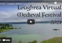 Promo - Loughrea Walled Town Virtual Medieval Festival 2021