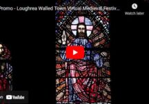Promo - Loughrea Walled Town Virtual Medieval Festival Aug 2021